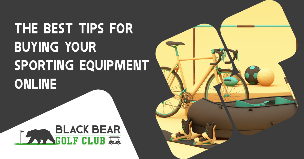The Best Tips For Buying Your Sporting Equipment Online