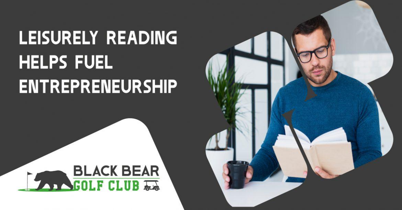 Leisurely Reading Helps Fuel Entrepreneurship